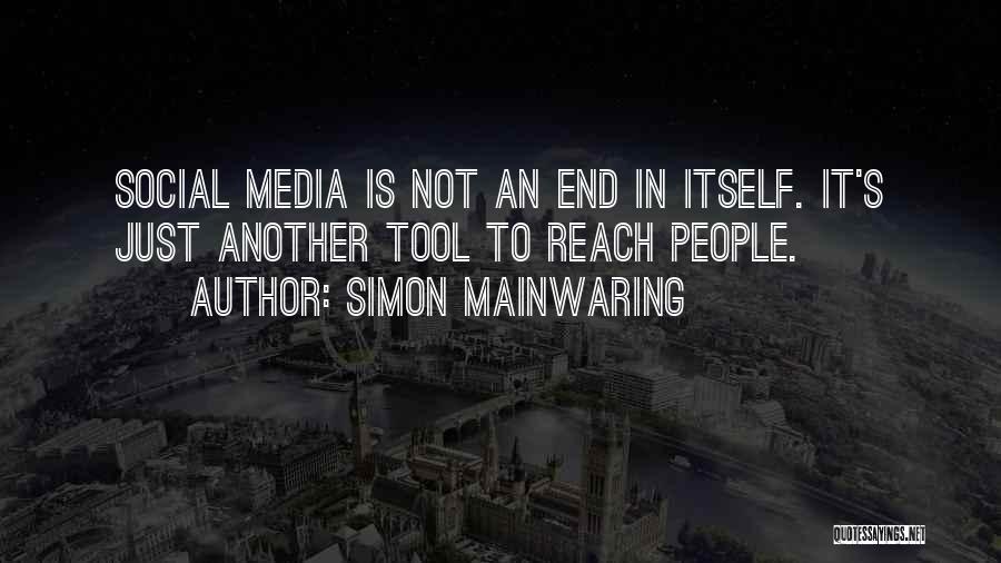 Simon Mainwaring Quotes 1479582