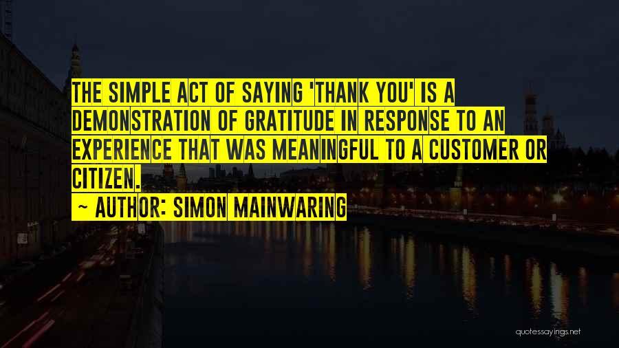 Simon Mainwaring Quotes 1480721