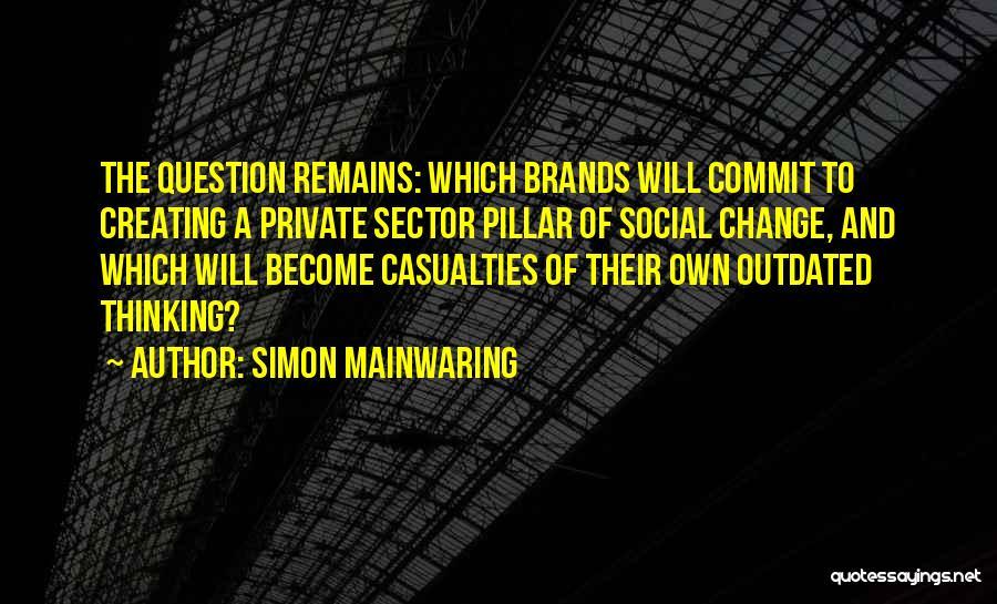 Simon Mainwaring Quotes 1940963