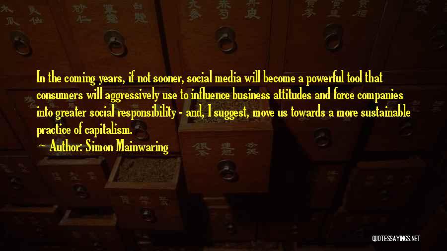 Simon Mainwaring Quotes 2017421