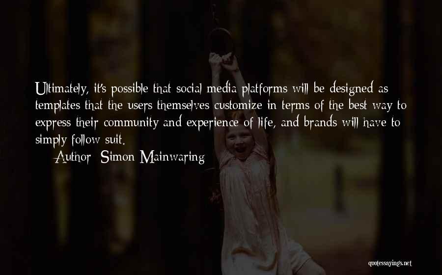 Simon Mainwaring Quotes 2038814