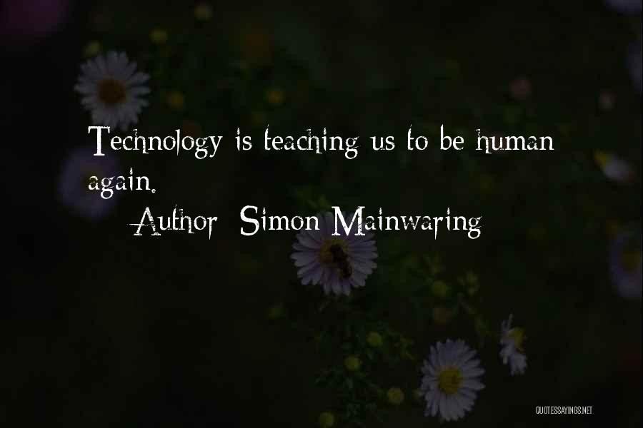 Simon Mainwaring Quotes 2254878
