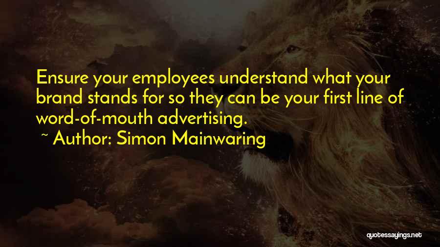 Simon Mainwaring Quotes 283455