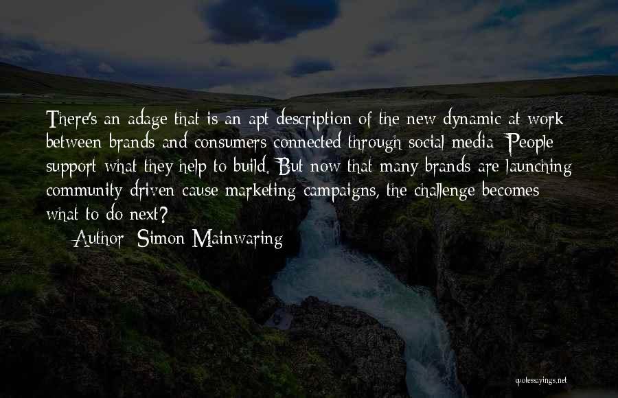Simon Mainwaring Quotes 326392