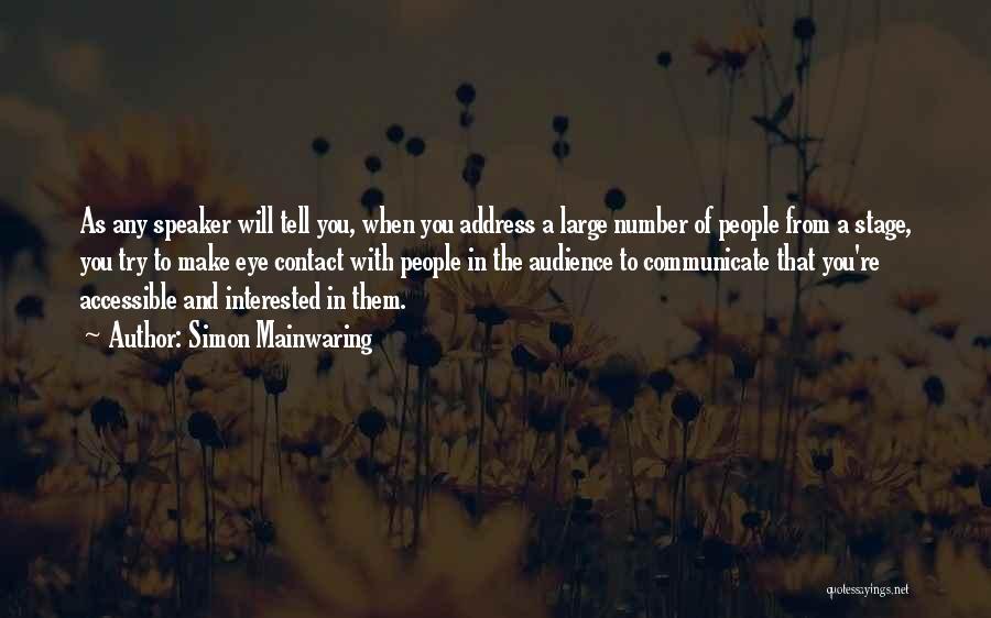 Simon Mainwaring Quotes 454308