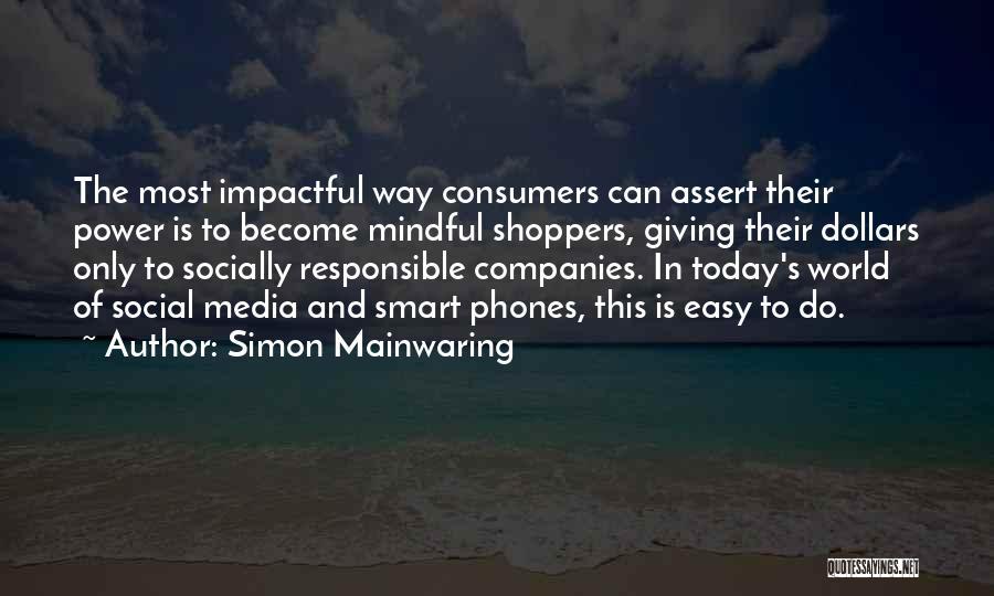 Simon Mainwaring Quotes 486464