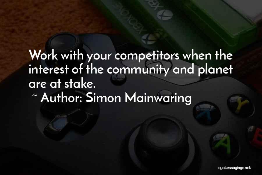Simon Mainwaring Quotes 502088