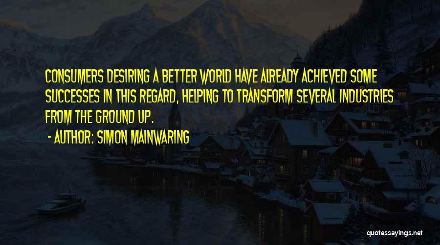 Simon Mainwaring Quotes 520111