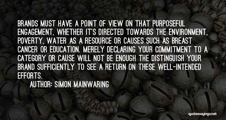 Simon Mainwaring Quotes 522440