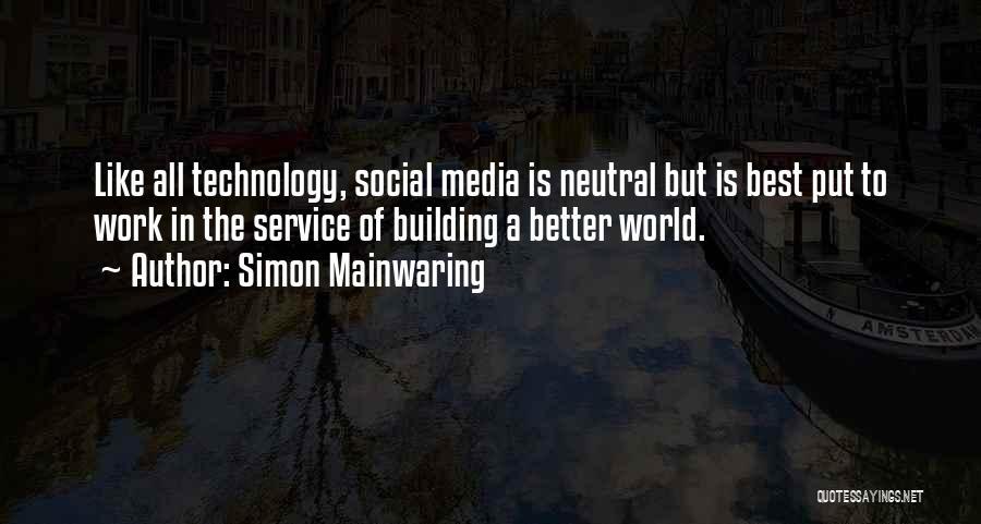 Simon Mainwaring Quotes 586172