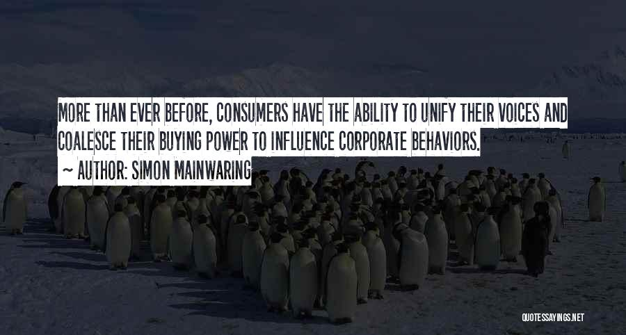 Simon Mainwaring Quotes 689218