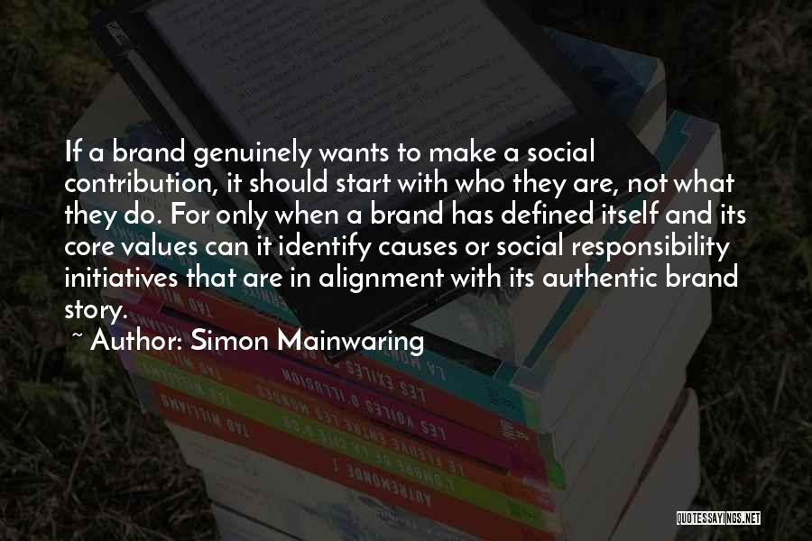 Simon Mainwaring Quotes 822032