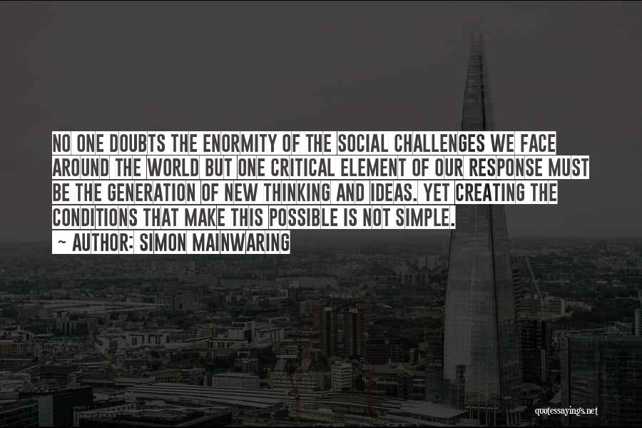 Simon Mainwaring Quotes 870688