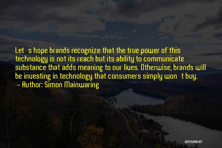 Simon Mainwaring Quotes 943271