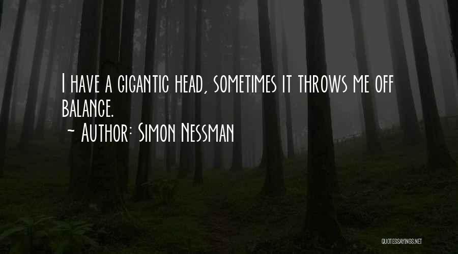 Simon Nessman Quotes 1584538