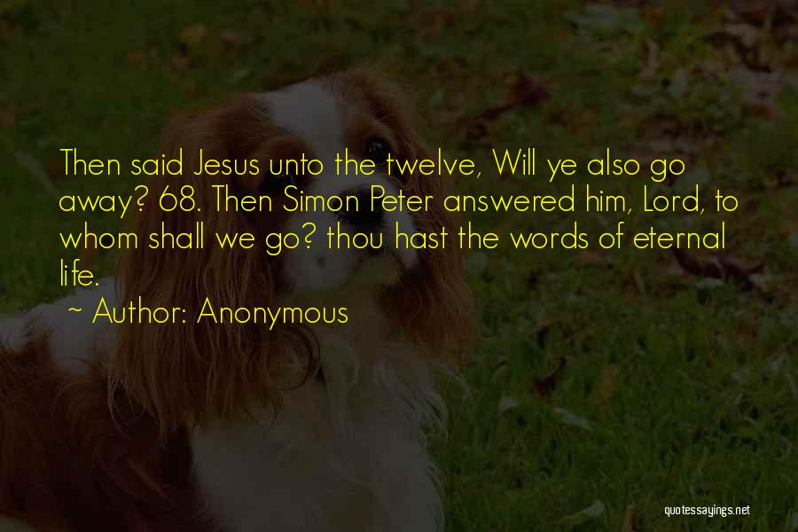 Simon Peter Quotes By Anonymous