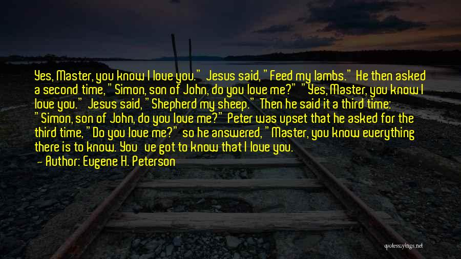 Simon Peter Quotes By Eugene H. Peterson