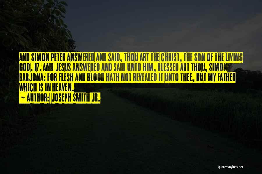 Simon Peter Quotes By Joseph Smith Jr.