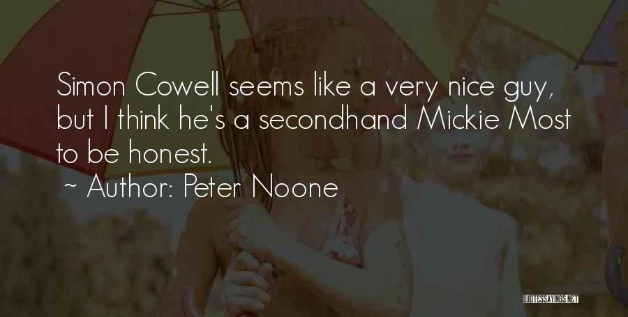 Simon Peter Quotes By Peter Noone