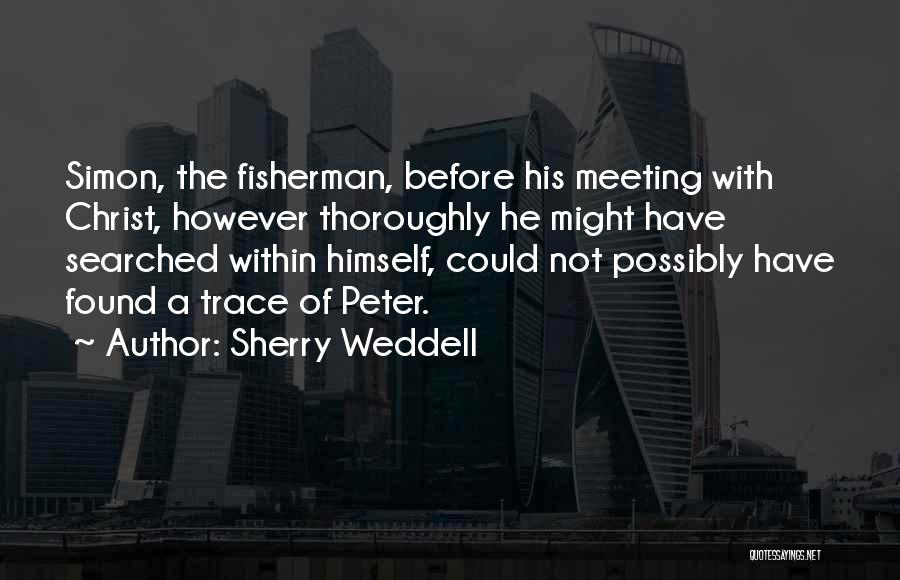 Simon Peter Quotes By Sherry Weddell