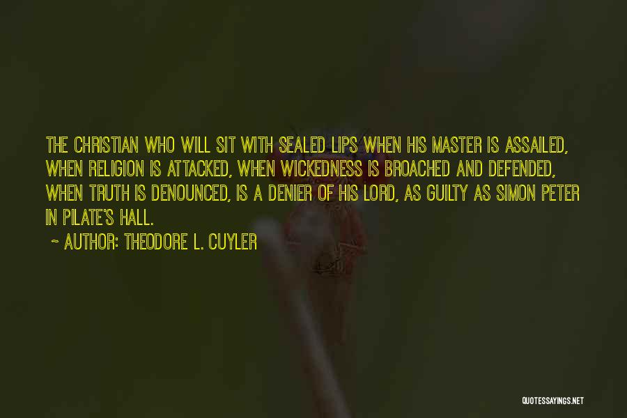 Simon Peter Quotes By Theodore L. Cuyler