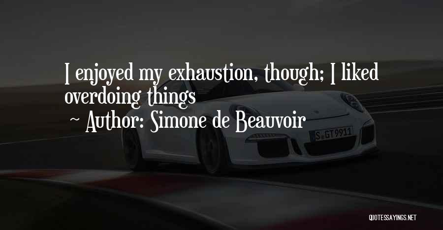 Simone De Beauvoir Quotes 1991719