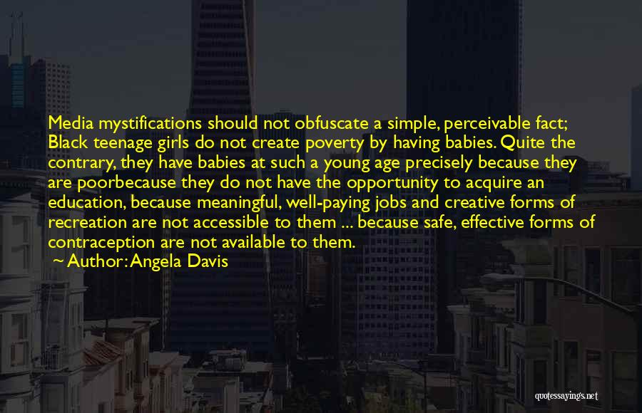 Simple But Meaningful Quotes By Angela Davis