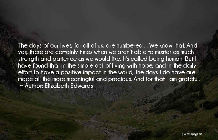 Simple But Meaningful Quotes By Elizabeth Edwards
