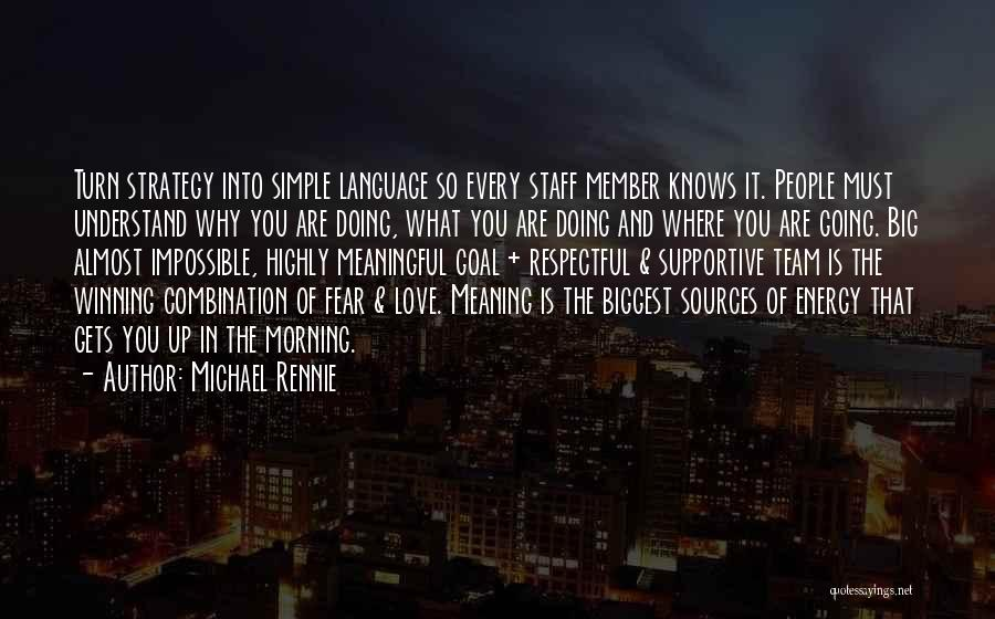 Simple But Meaningful Quotes By Michael Rennie
