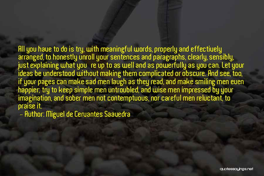 Simple But Meaningful Quotes By Miguel De Cervantes Saavedra