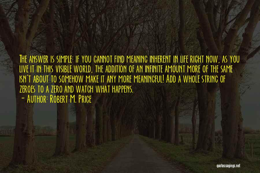 Simple But Meaningful Quotes By Robert M. Price