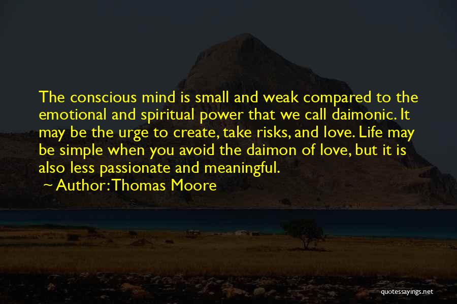 Simple But Meaningful Quotes By Thomas Moore