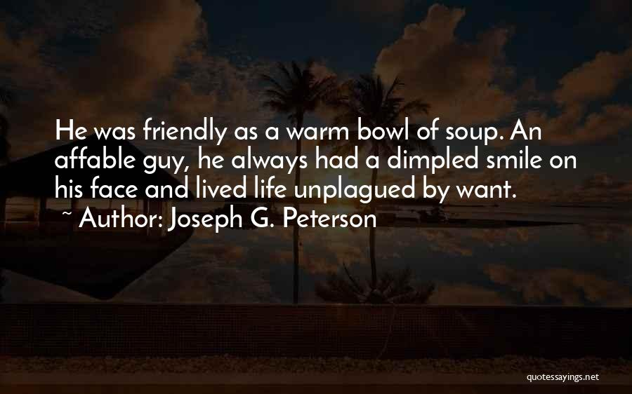 Simple Happy Life Quotes By Joseph G. Peterson