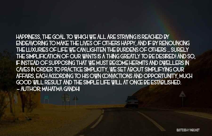 Simple Happy Life Quotes By Mahatma Gandhi