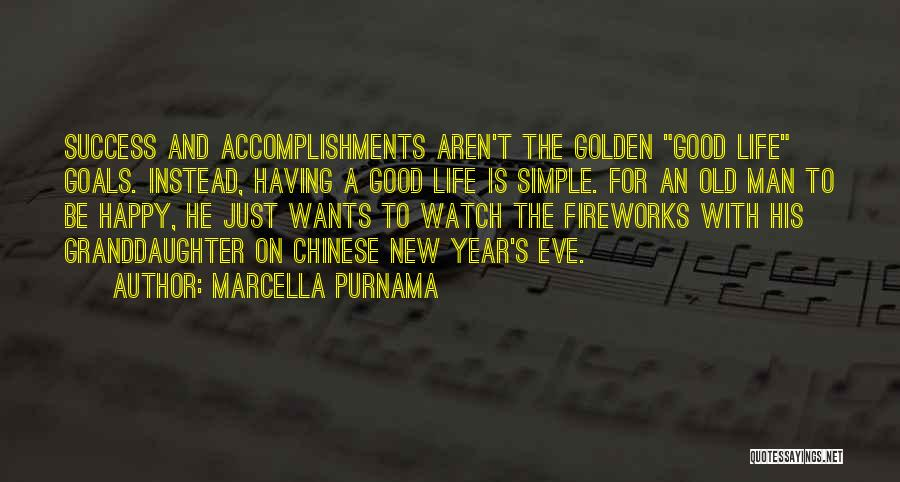 Simple Happy Life Quotes By Marcella Purnama