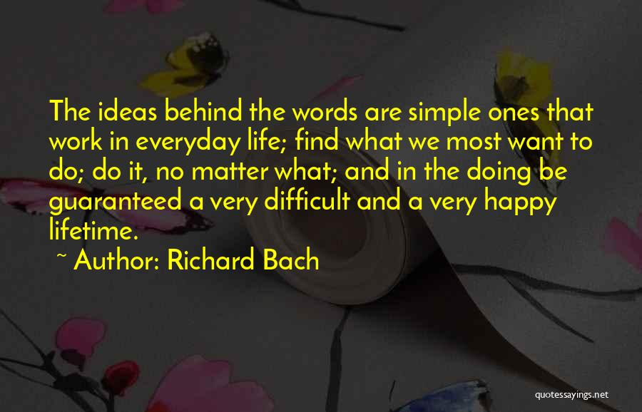 Simple Happy Life Quotes By Richard Bach