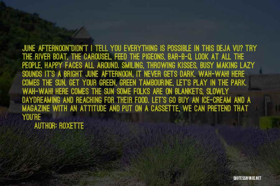Simple Happy Life Quotes By Roxette