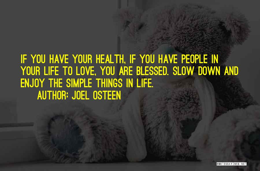 Simple Life But Happy Quotes By Joel Osteen