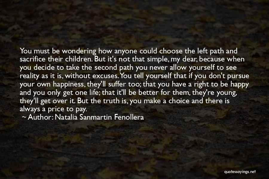 Simple Life But Happy Quotes By Natalia Sanmartin Fenollera