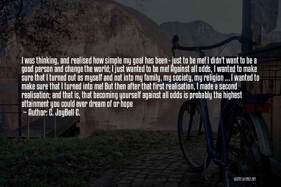 Simple Thinking Of You Quotes By C. JoyBell C.