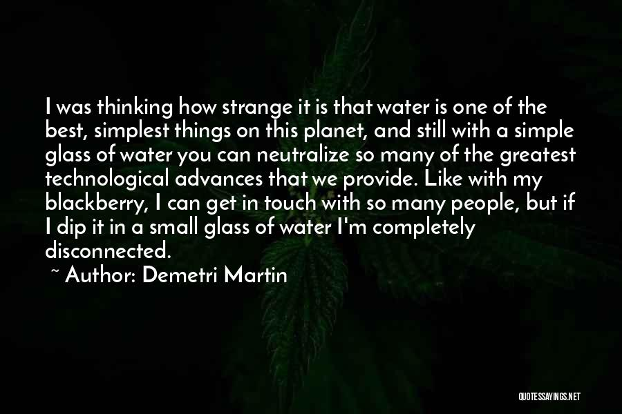 Simple Thinking Of You Quotes By Demetri Martin