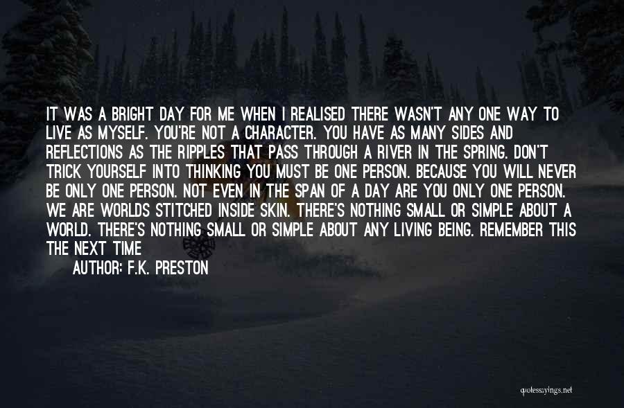 Simple Thinking Of You Quotes By F.K. Preston