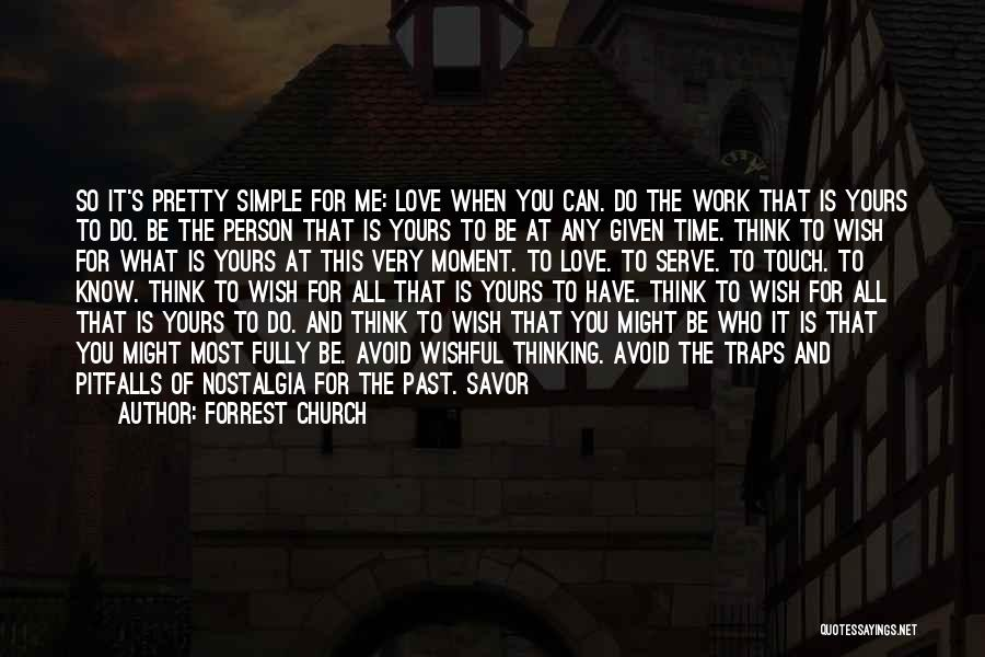 Simple Thinking Of You Quotes By Forrest Church