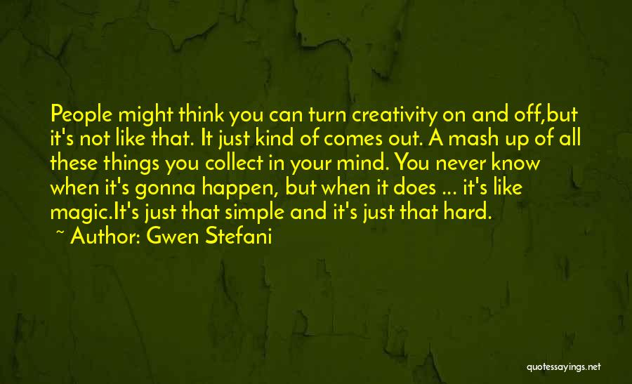 Simple Thinking Of You Quotes By Gwen Stefani