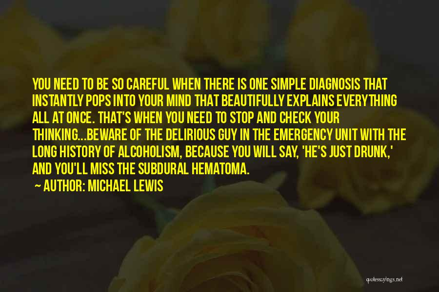 Simple Thinking Of You Quotes By Michael Lewis