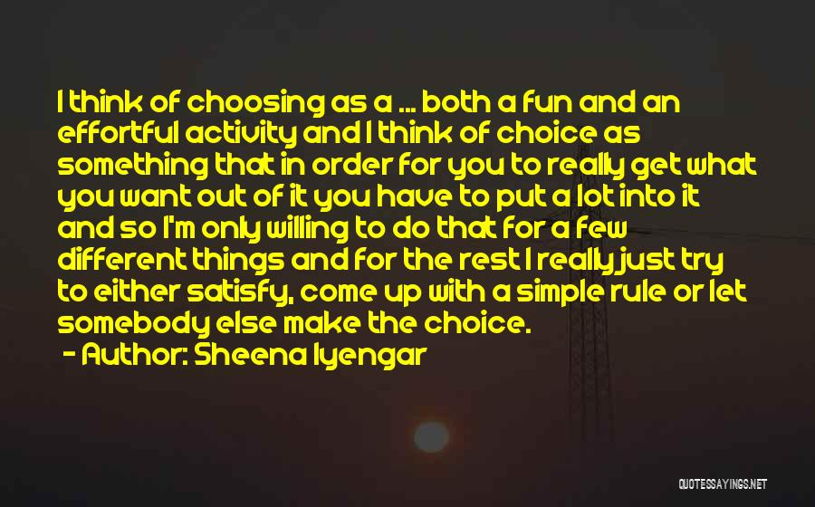 Simple Thinking Of You Quotes By Sheena Iyengar