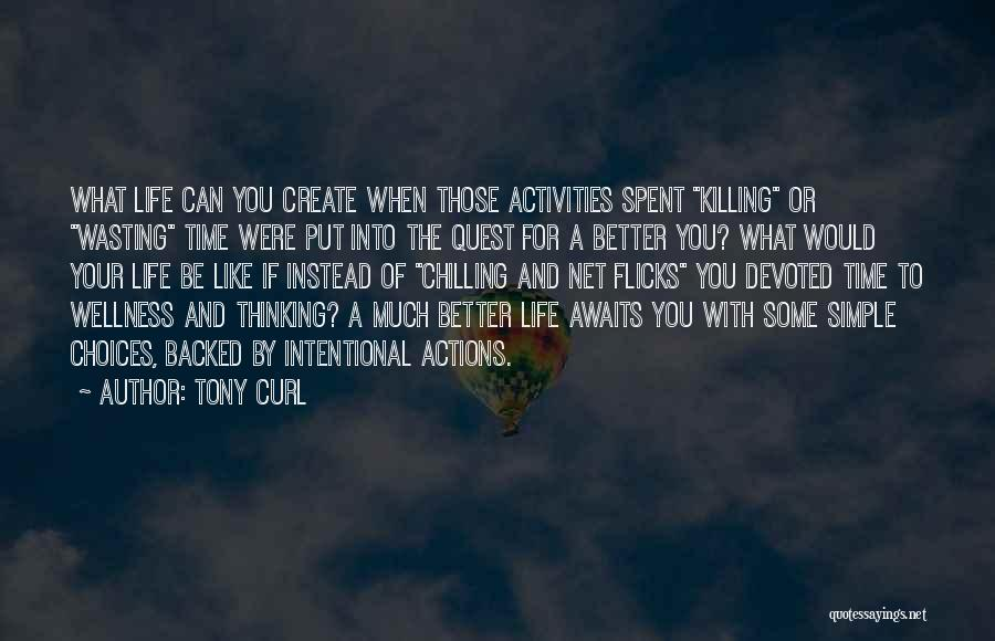 Simple Thinking Of You Quotes By Tony Curl