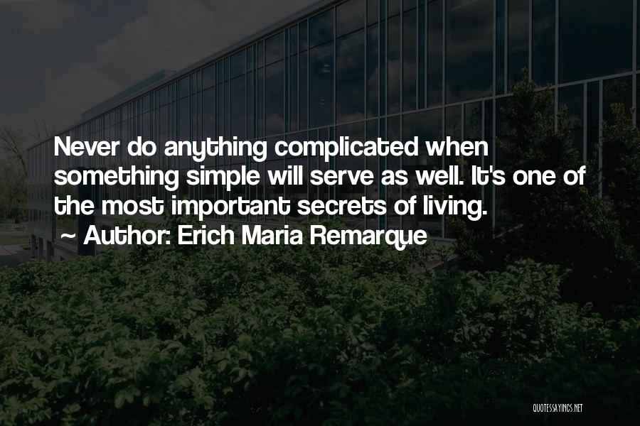 Simple Yet Complicated Quotes By Erich Maria Remarque