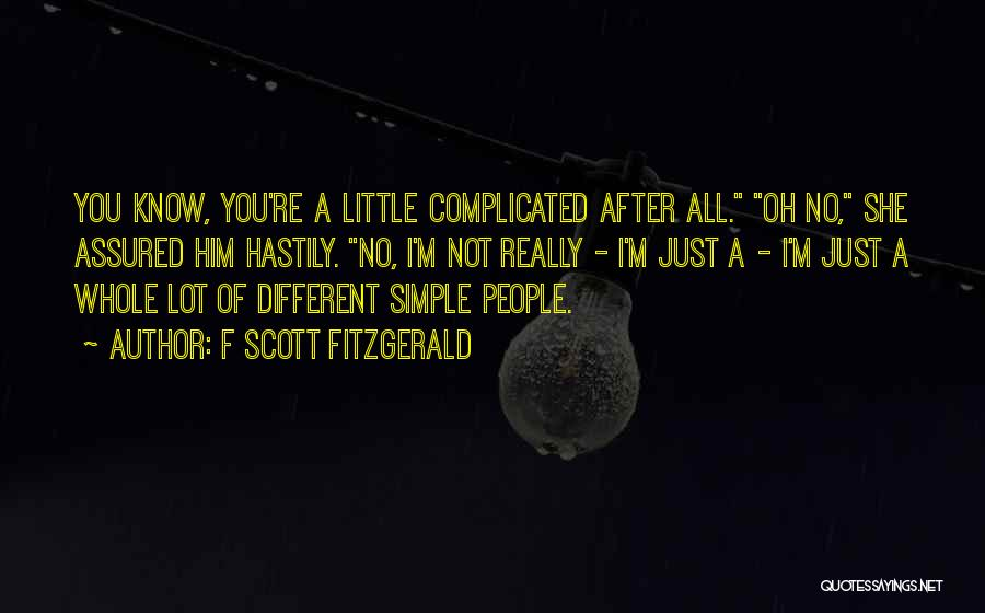 Simple Yet Complicated Quotes By F Scott Fitzgerald