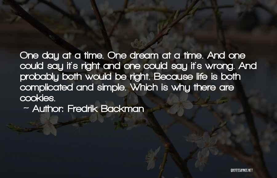 Simple Yet Complicated Quotes By Fredrik Backman